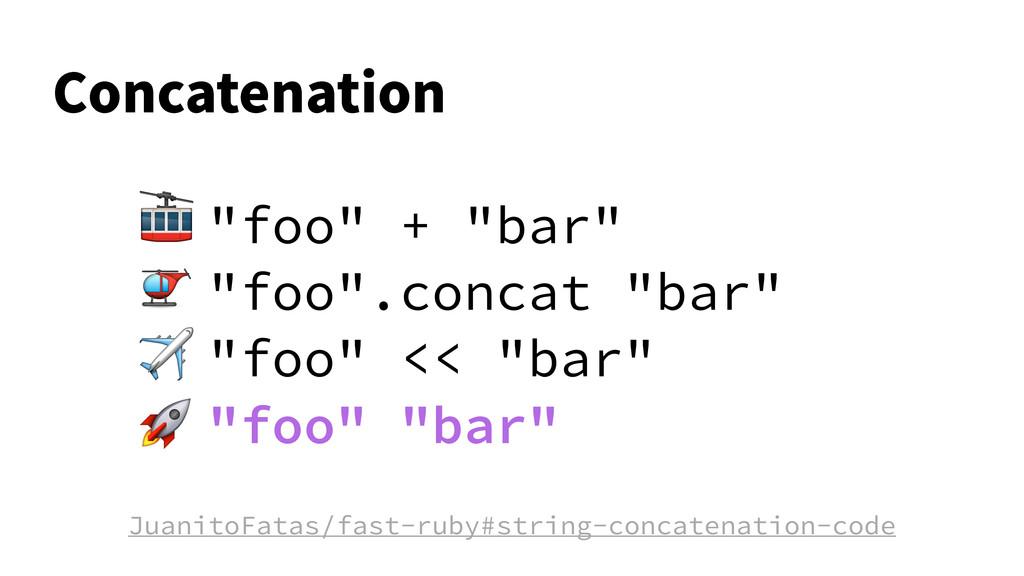 """$PODBUFOBUJPO """"foo"""" + """"bar"""" """"foo"""".concat """"bar"""" ..."""