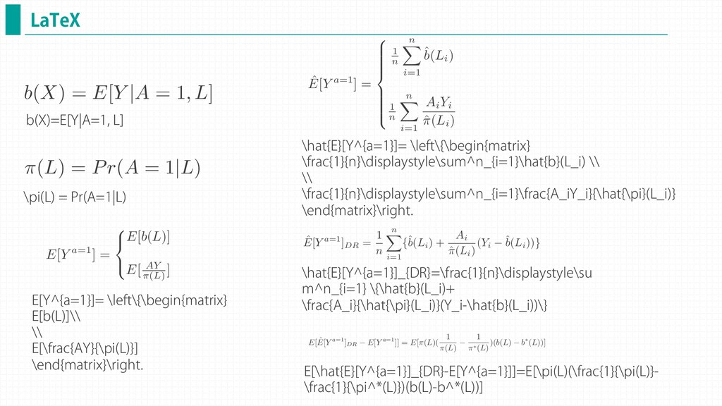 -B5F9 b(X) = E[Y  A = 1, L] <latexit sha1_base6...
