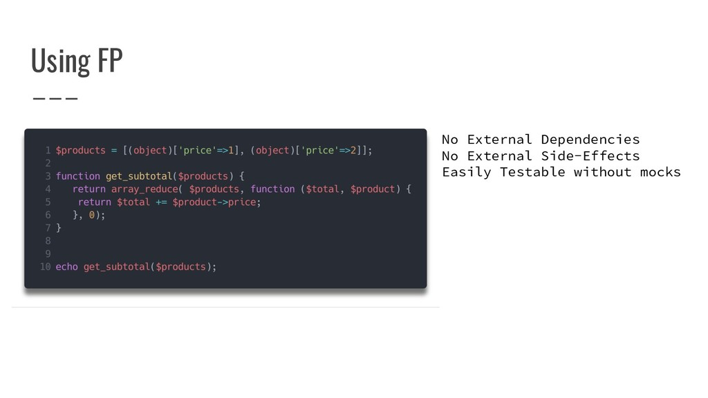 Using FP No External Dependencies No External S...