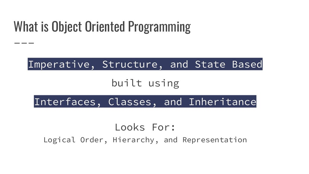 What is Object Oriented Programming Imperative,...