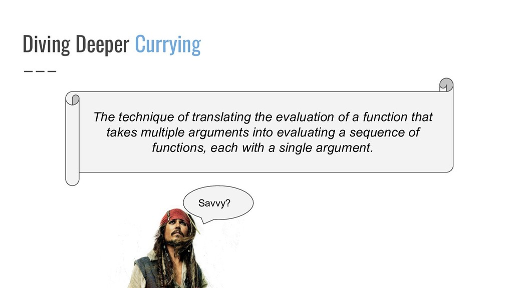 Diving Deeper Currying Savvy? The technique of ...