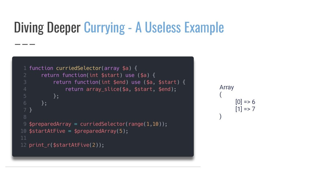 Diving Deeper Currying - A Useless Example Arra...