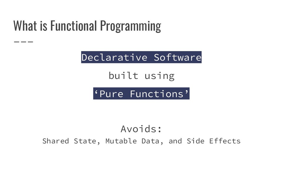What is Functional Programming Declarative Soft...