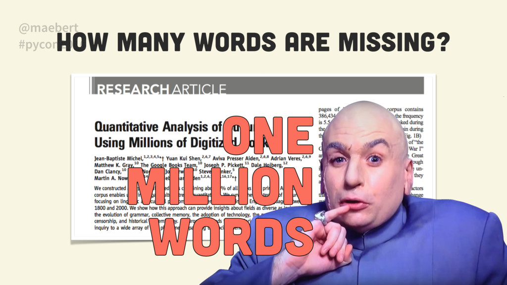 How many words are missing? ONE MILLION WORDS...
