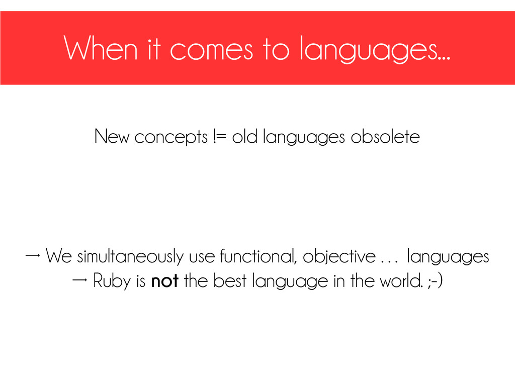 When it comes to languages... New concepts != o...