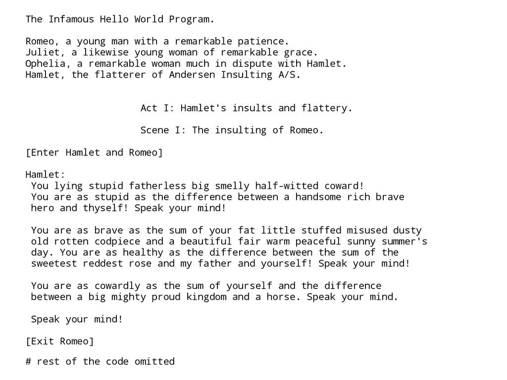 The Infamous Hello World Program. Romeo, a youn...