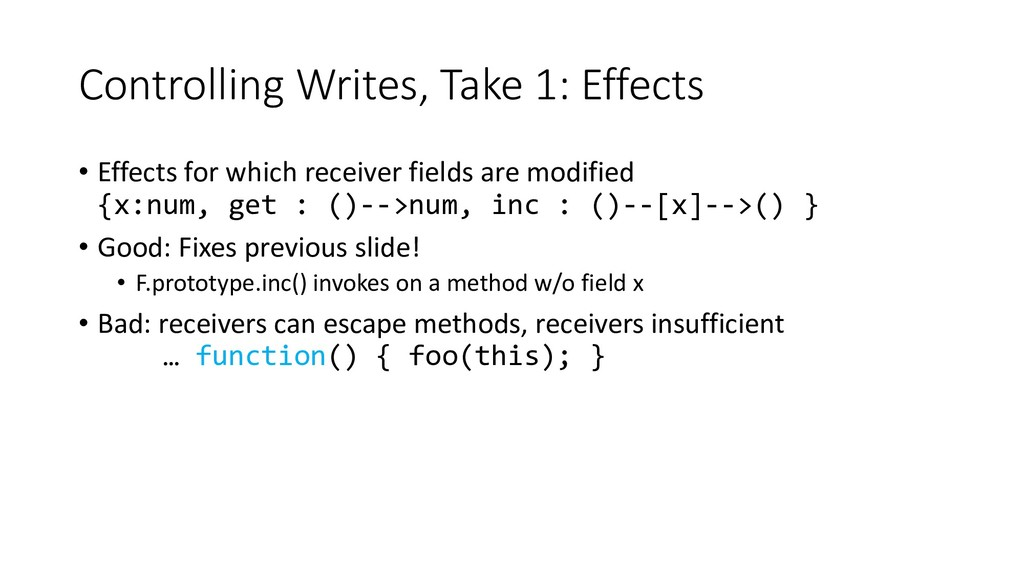 Controlling Writes, Take 1: Effects • Effects f...