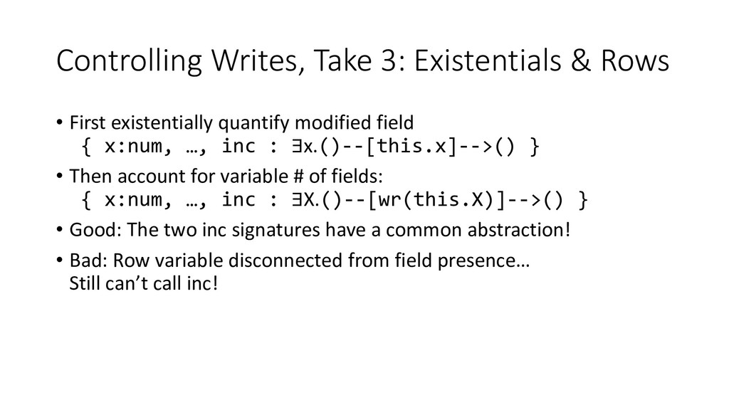 Controlling Writes, Take 3: Existentials & Rows...