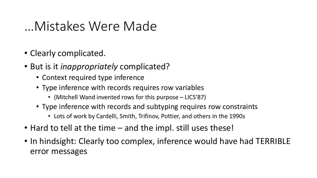…Mistakes Were Made • Clearly complicated. • Bu...