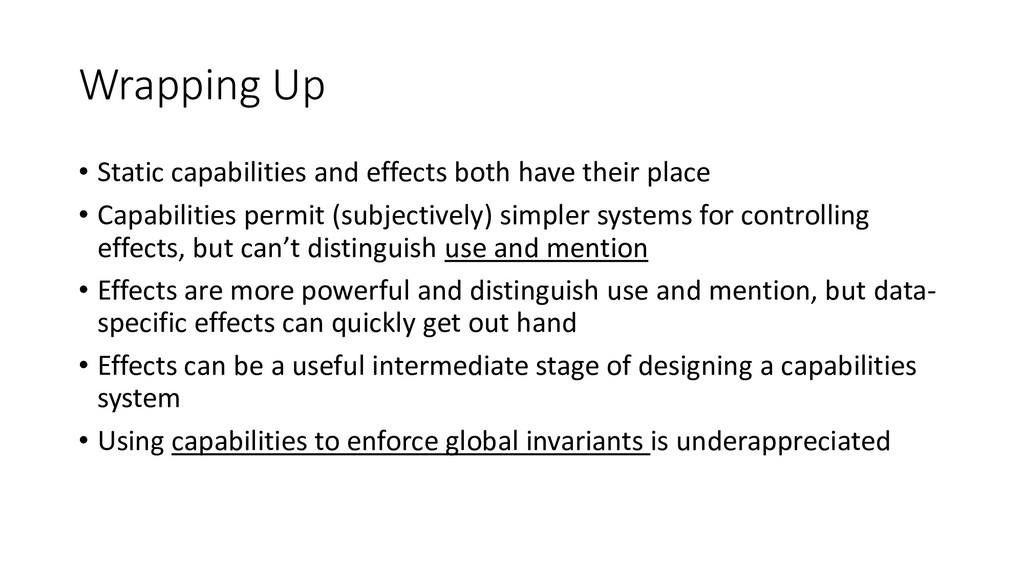 Wrapping Up • Static capabilities and effects b...