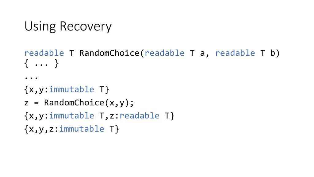 Using Recovery readable T RandomChoice(readable...