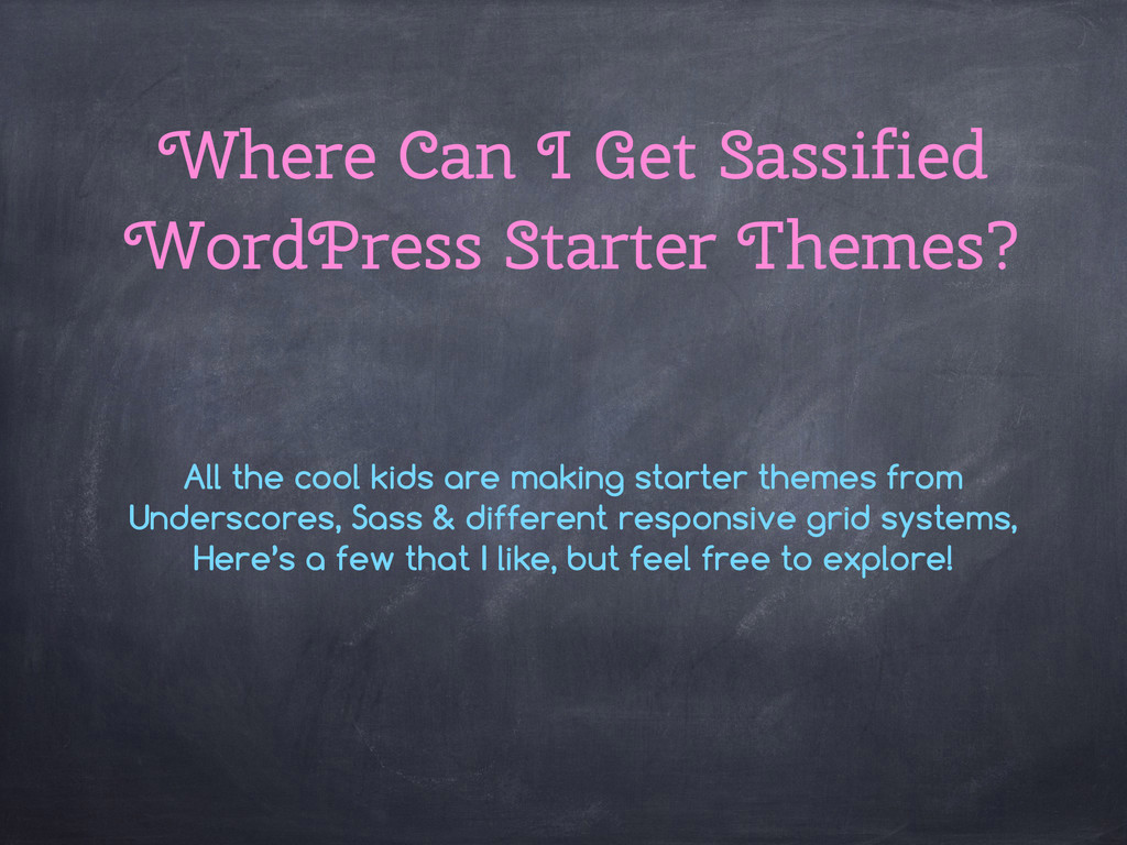 Where Can I Get Sassified WordPress Starter The...