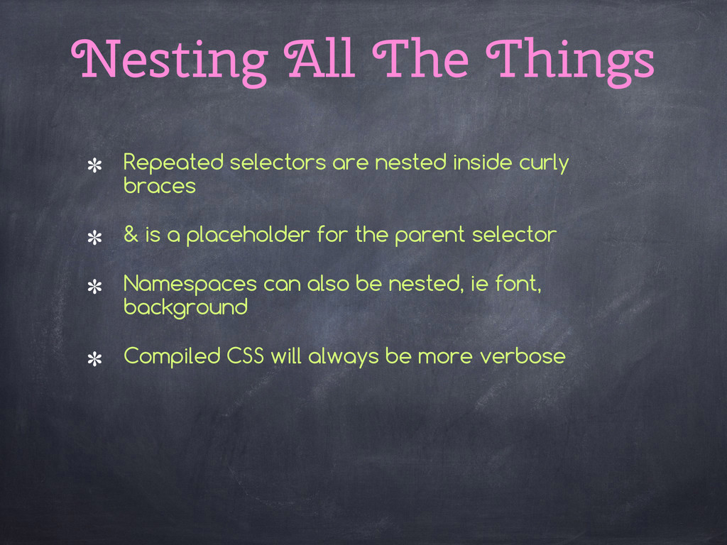 Nesting All The Things Repeated selectors are n...