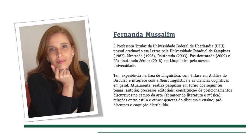 Fernanda Mussalim É Professora Titular da Unive...