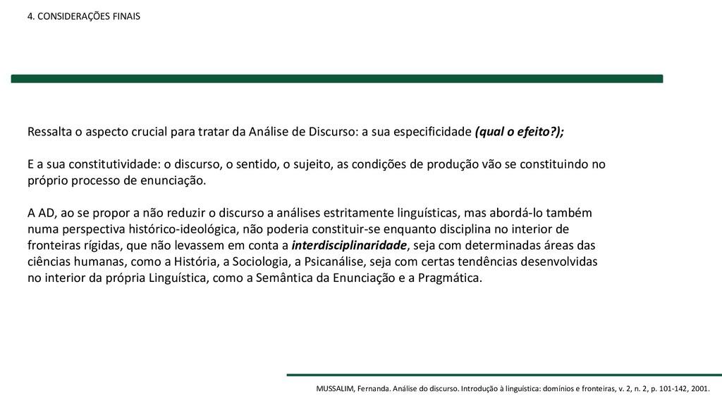 4. CONSIDERAÇÕES FINAIS MUSSALIM, Fernanda. Aná...