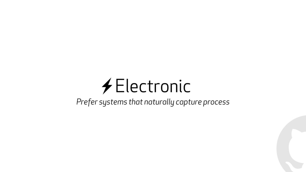 Electronic Prefer systems that naturally captur...