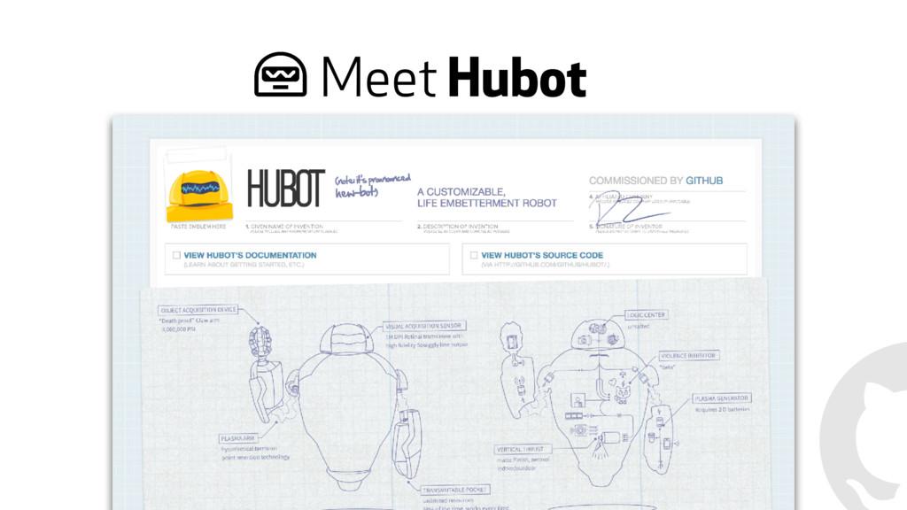 Meet Hubot