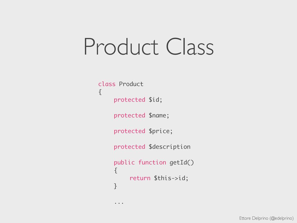 Ettore Delprino (@edelprino) Product Class clas...