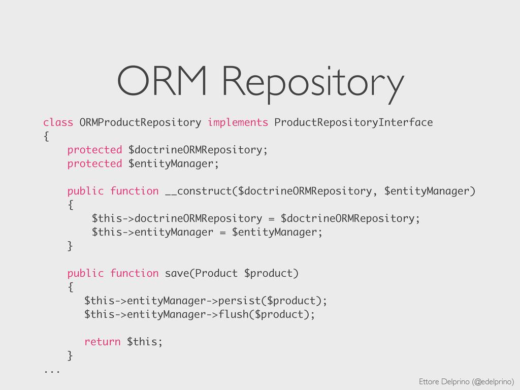 Ettore Delprino (@edelprino) ORM Repository cla...