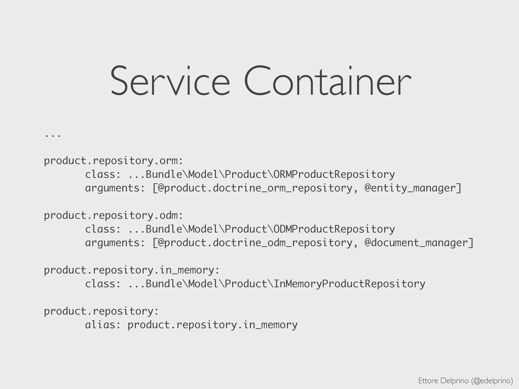 Ettore Delprino (@edelprino) Service Container ...