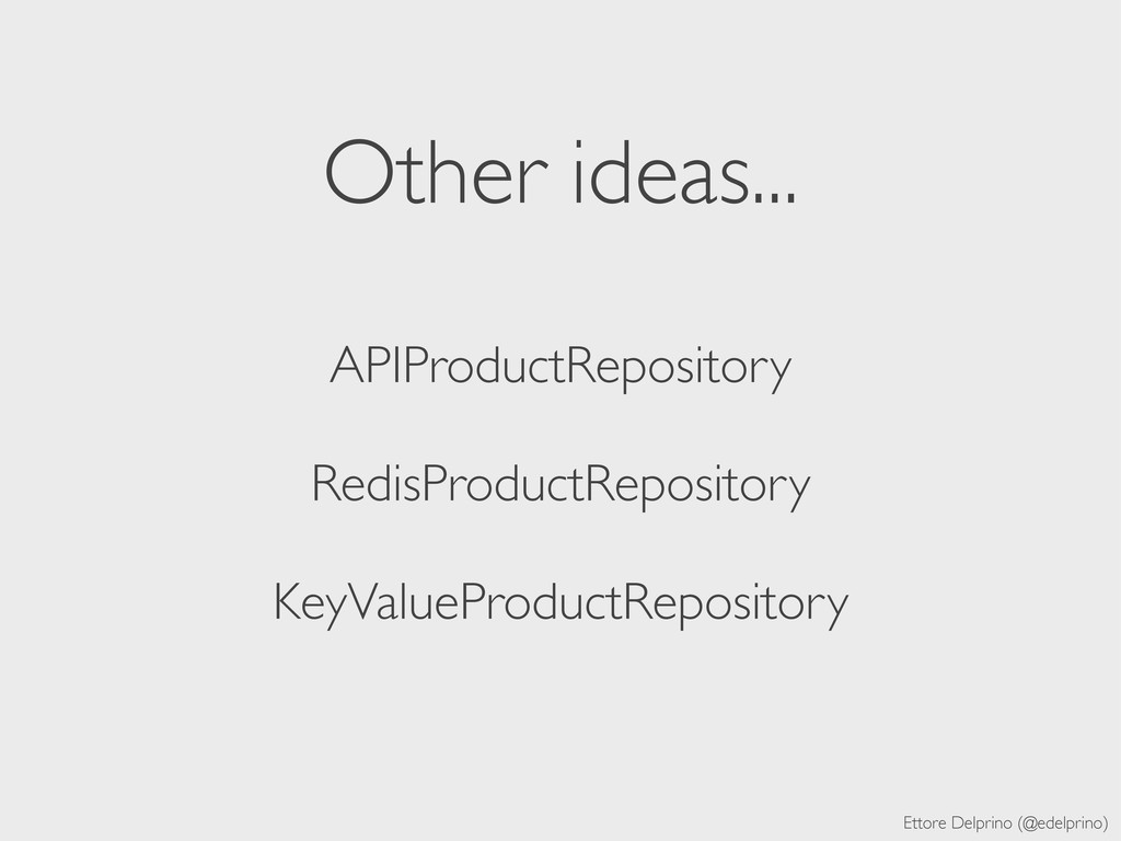 Ettore Delprino (@edelprino) Other ideas... API...