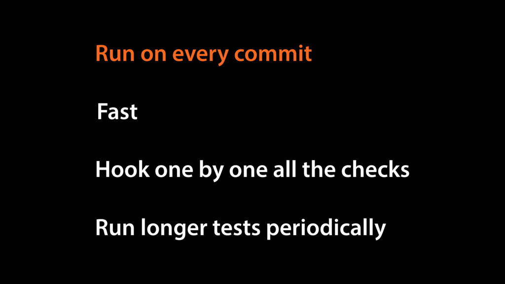 Run on every commit Fast Hook one by one all th...