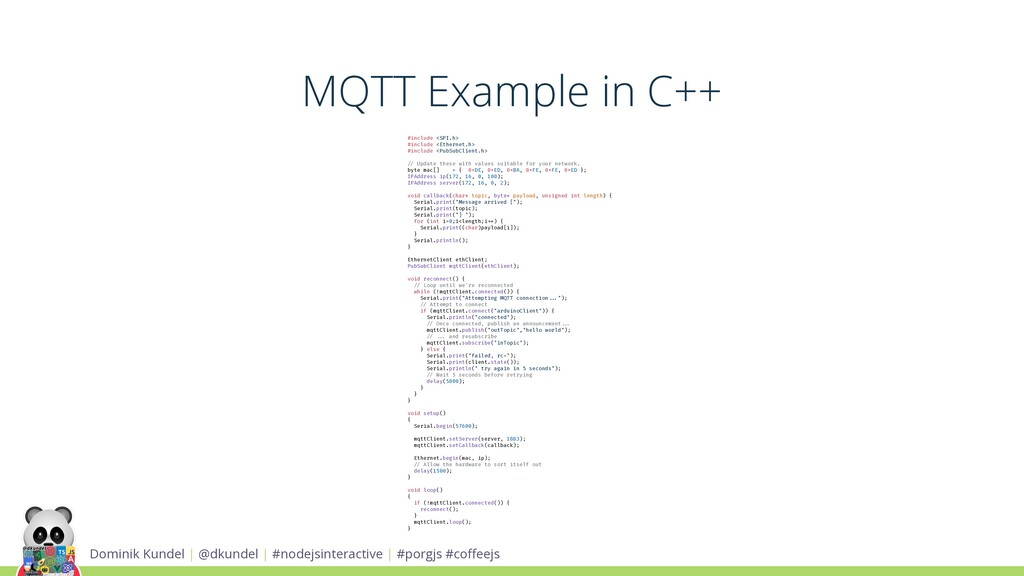 MQTT Example in C++ Dominik Kundel | @dkundel |...