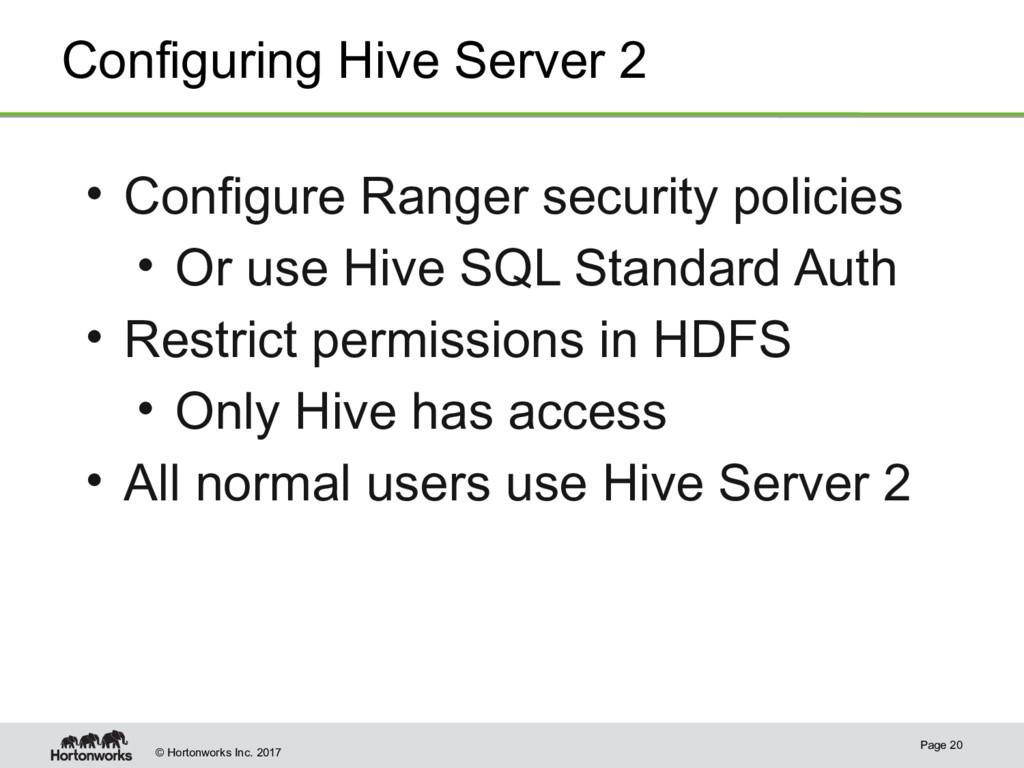 © Hortonworks Inc. 2017 Configuring Hive Server...