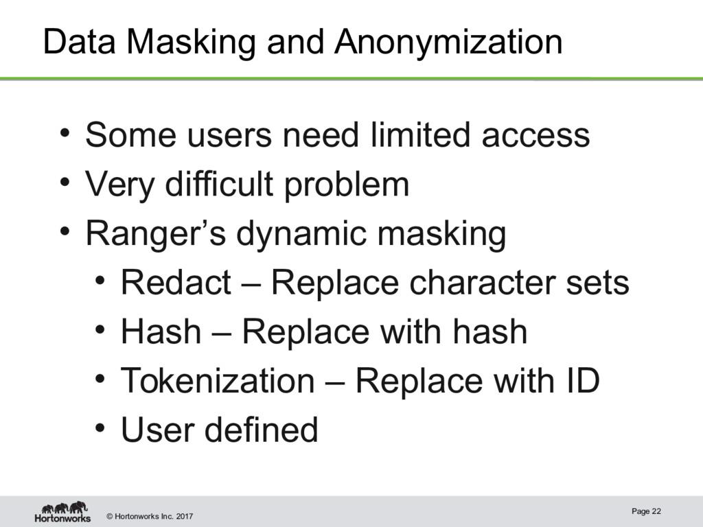 © Hortonworks Inc. 2017 Data Masking and Anonym...