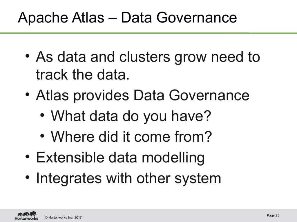 © Hortonworks Inc. 2017 Apache Atlas – Data Gov...