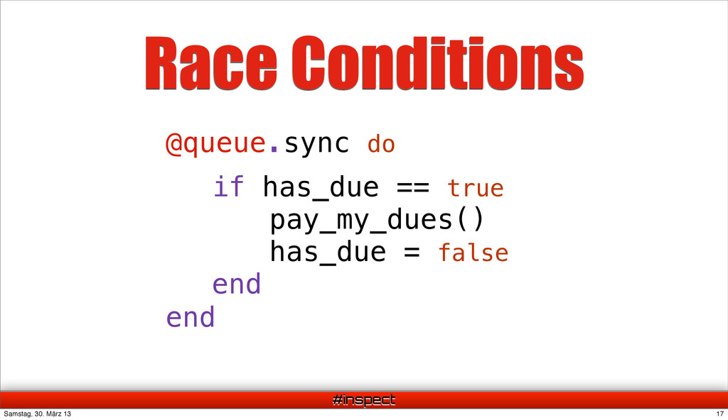 #inspect @queue.sync do Race Conditions if has_...