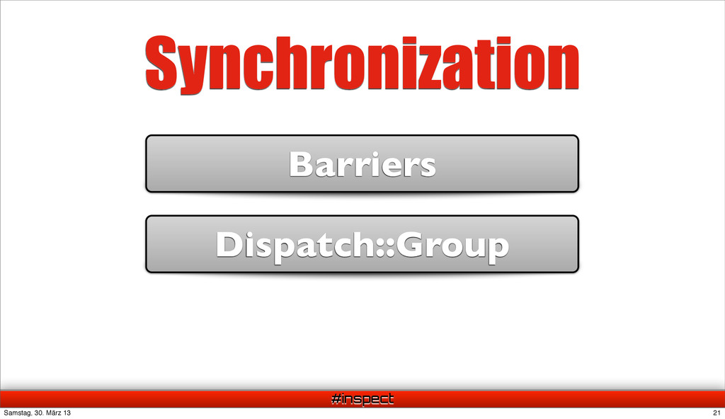 #inspect Synchronization Barriers Dispatch::Gro...