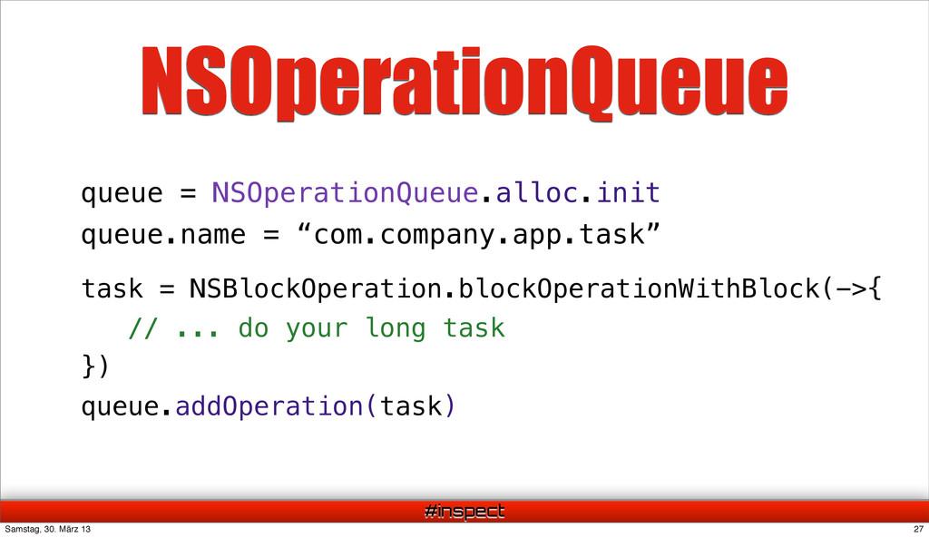 #inspect task = NSBlockOperation.blockOperation...