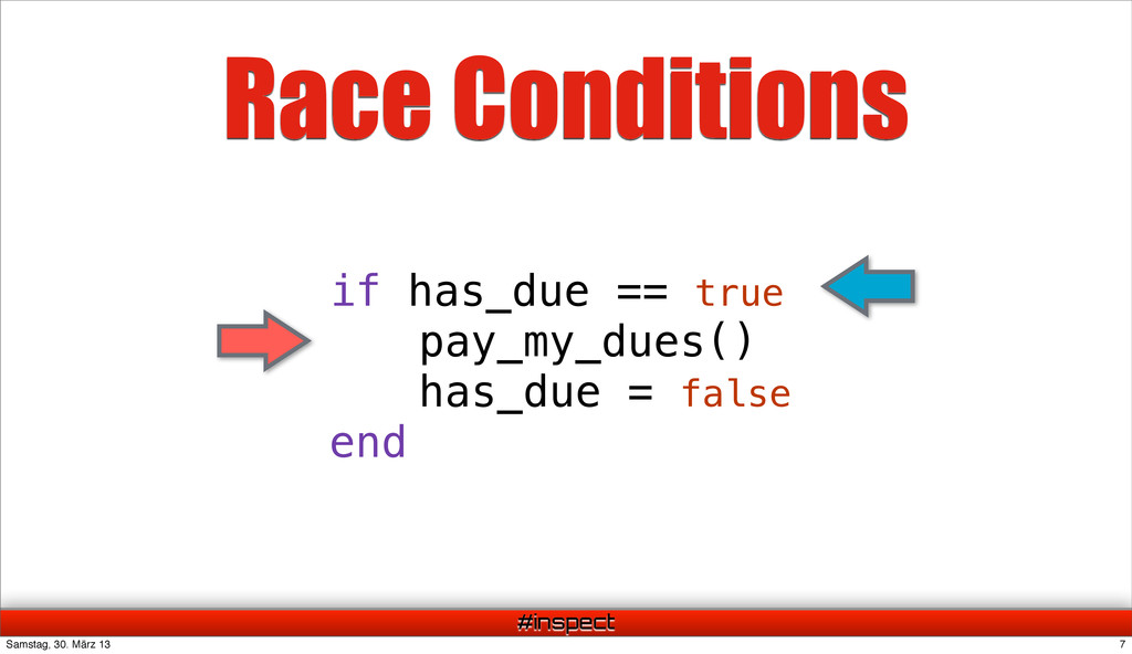 #inspect Race Conditions if has_due == true pay...