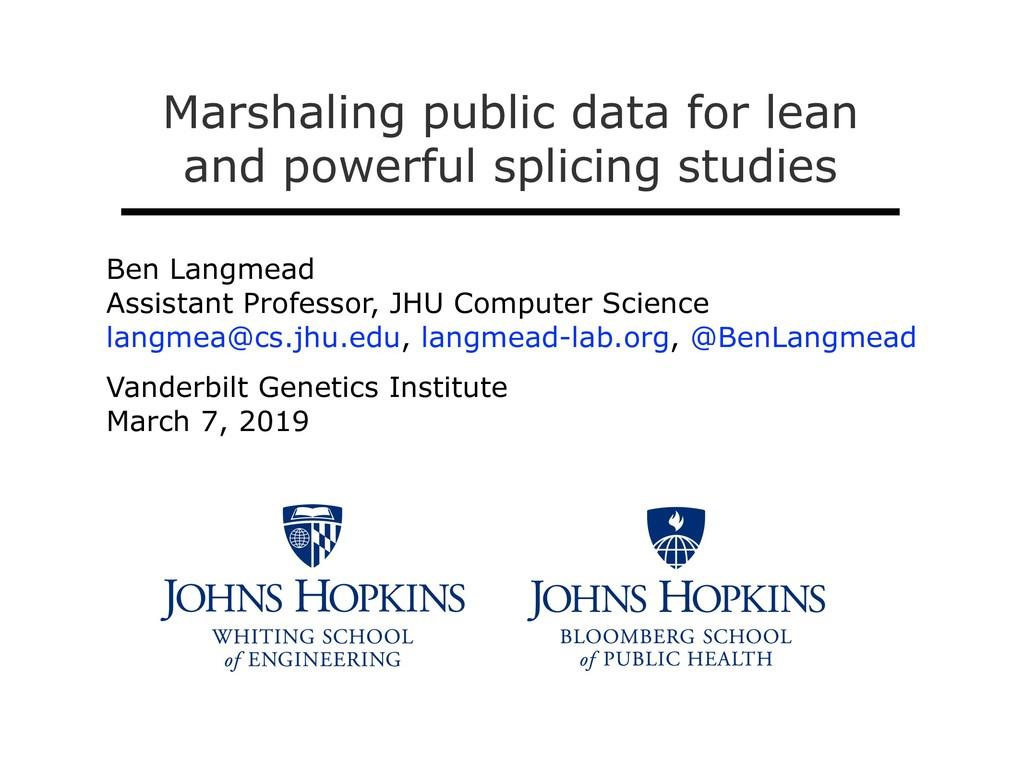 Ben Langmead Assistant Professor, JHU Computer ...