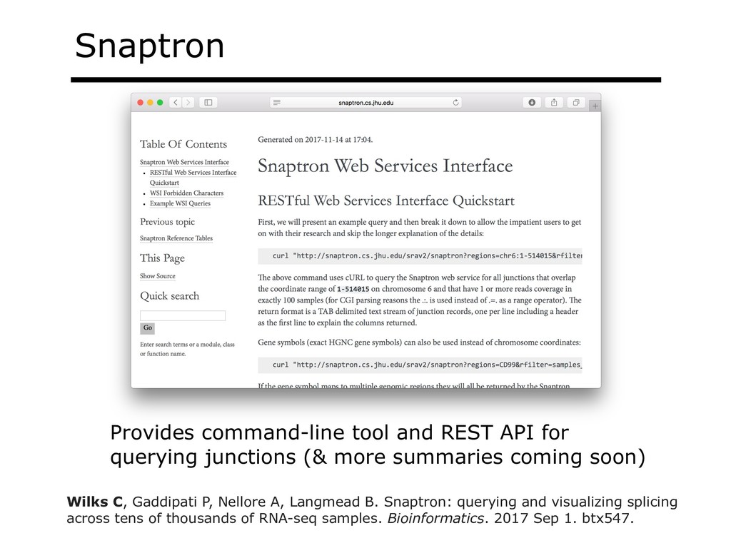 Snaptron Provides command-line tool and REST AP...