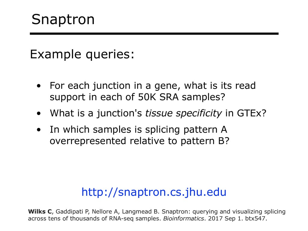Snaptron • For each junction in a gene, what is...