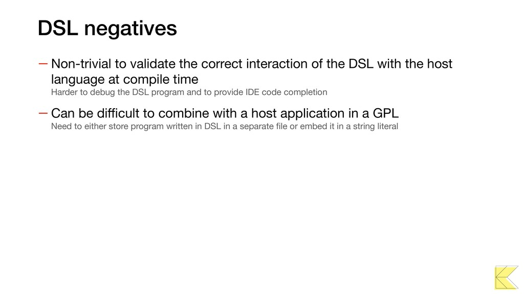 DSL negatives — Non-trivial to validate the cor...