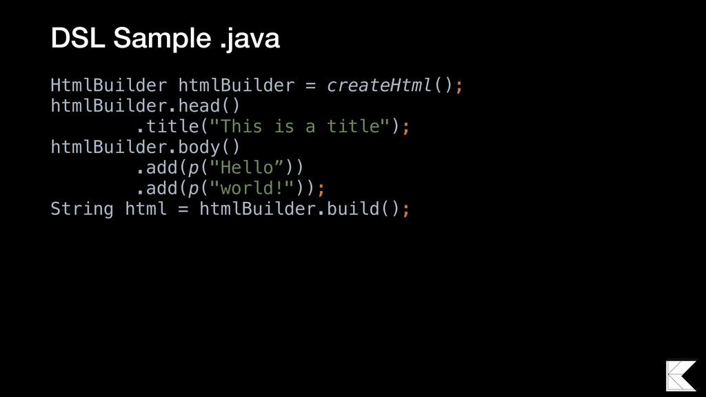 HtmlBuilder htmlBuilder = createHtml(); htmlBui...