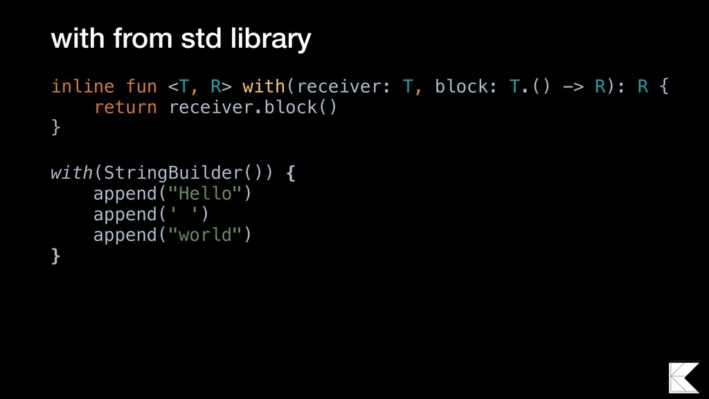 with from std library inline fun <T, R> with(re...