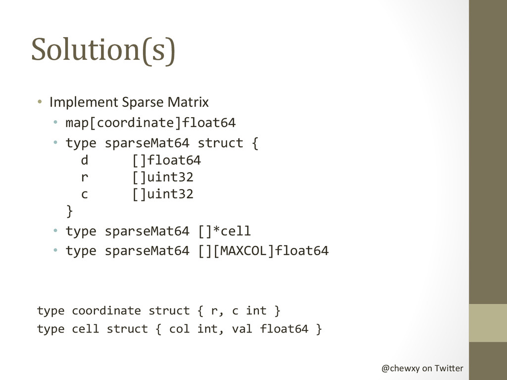 @chewxy on Twi-er  Solution(s)  • ...