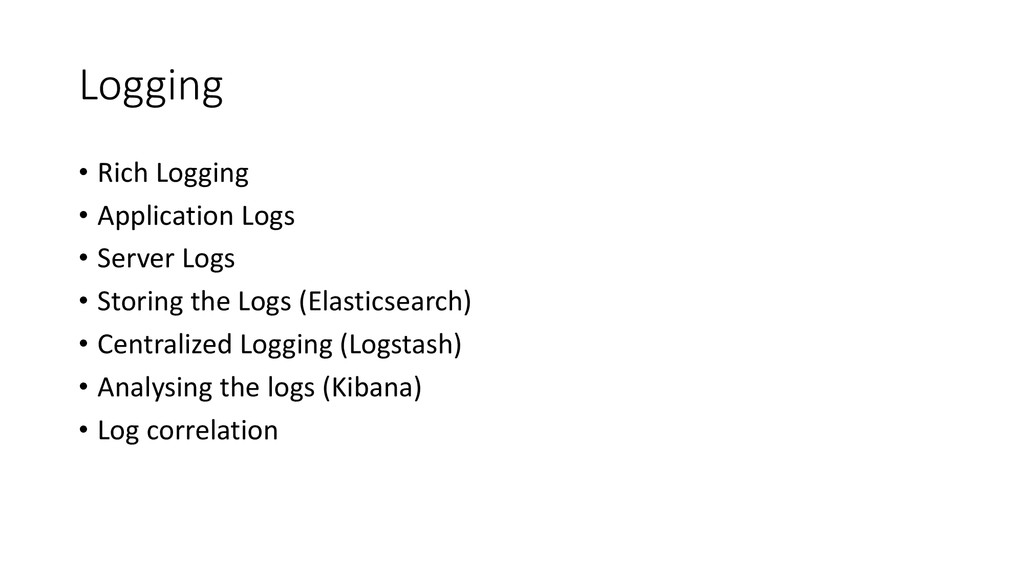 Logging • Rich Logging • Application Logs • Ser...