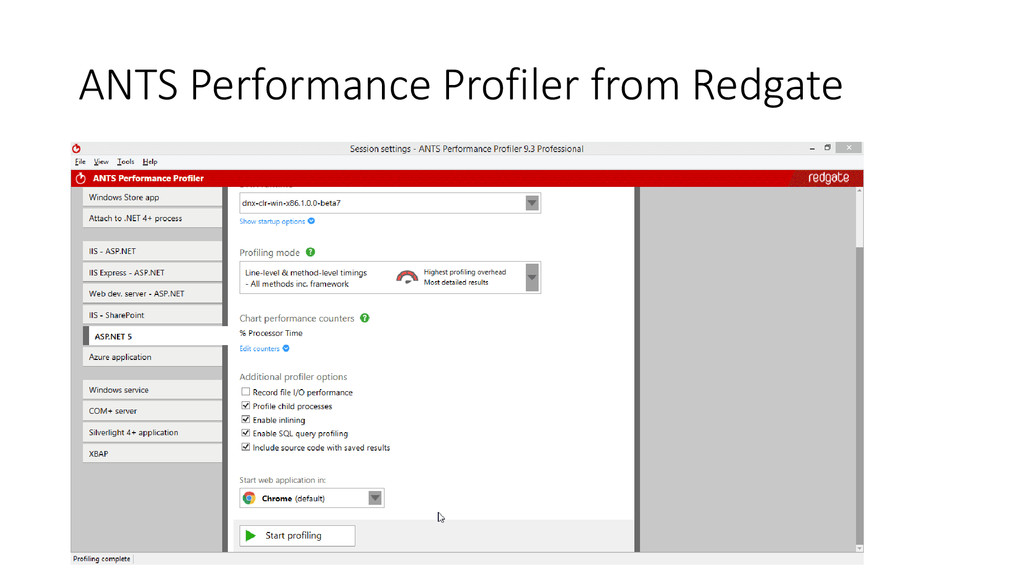ANTS Performance Profiler from Redgate
