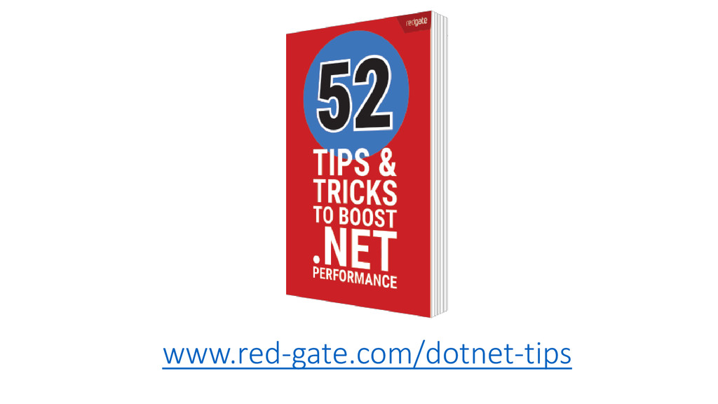 www.red-gate.com/dotnet-tips
