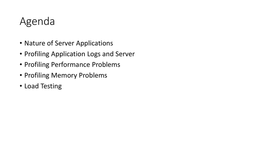 Agenda • Nature of Server Applications • Profil...
