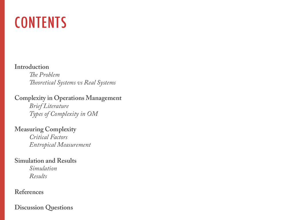 CONTENTS Introduction The Problem Theoretical S...