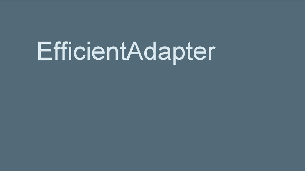 EfficientAdapter