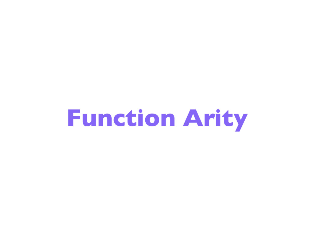 Function Arity