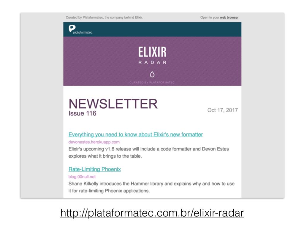 http://plataformatec.com.br/elixir-radar