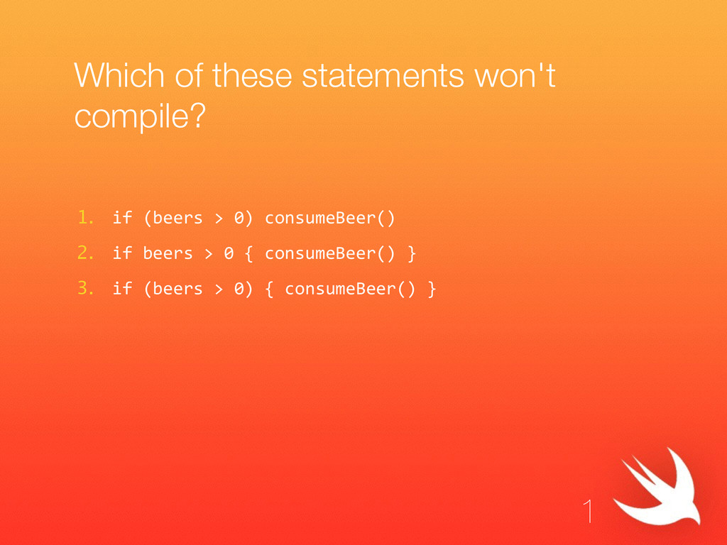 Which of these statements won't compile? 1. if ...